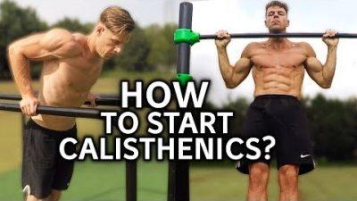 how to start calisthenics